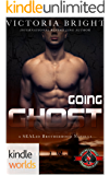 Special Forces: Operation Alpha: Going Ghost (Kindle Worlds Novella) (SEALed Brotherhood Book 2)