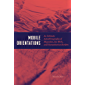 Mobile Orientations: An Intimate Autoethnography of Migration, Sex Work, and Humanitarian Borders
