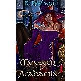 Monster Acadamia 1: An Arthurian Magical Portal series.