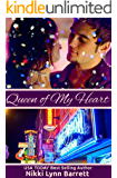 Queen Of My Heart (Life Won't Wait Book 1)