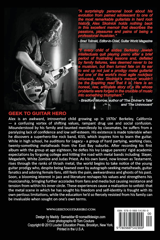 Geek to Guitar Hero: Amazon.es: Alex Skolnick: Libros en idiomas extranjeros