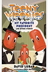 Teeny Weenies: My Favorite President: And Other Stories Kindle Edition