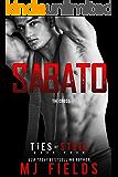 Sabato: The Cross: (An Italian Dominate Romance) (Ties of Steel Book 4)