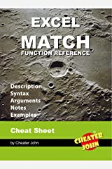 Excel MATCH Function Reference: Cheat Sheet, Arguments, Notes, Examples Kindle Edition