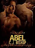ABEL TRILOGY (Phoenix Club Volume 1)