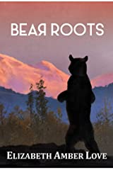 Bear Roots Kindle Edition