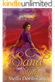 Sand and Storm (Legendary Magic Book 1)