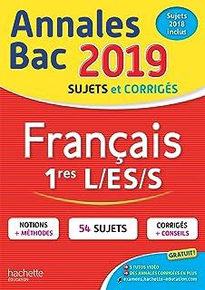 Annales Bac Français 1ères L-ES-S (Annales du Bac)