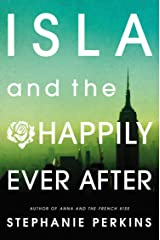 Isla and the Happily Ever After Kindle Edition