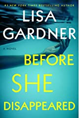 Before She Disappeared: A Novel Kindle Edition