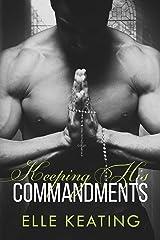 Keeping His Commandments Kindle Edition
