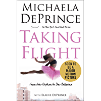 Taking Flight: From War Orphan to Star Ballerina (English Edition)