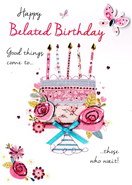 Amazon.: Happy Belated Birthday Greeting Card Second Nature