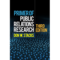 Primer of Public Relations Research, Third Edition