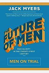 The Future of Men: Men on Trial