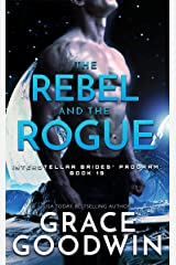 The Rebel and the Rogue (Interstellar Brides® Program Book 19) Kindle Edition