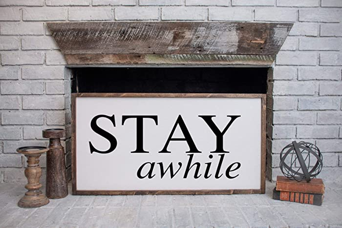 1a4431146413 Amazon.com  Stay Awhile Wood Sign