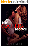 His Captive Mortal