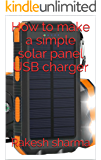 How to make a simple solar panel USB charger