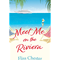 Meet Me on the Riviera (The French Escapes)