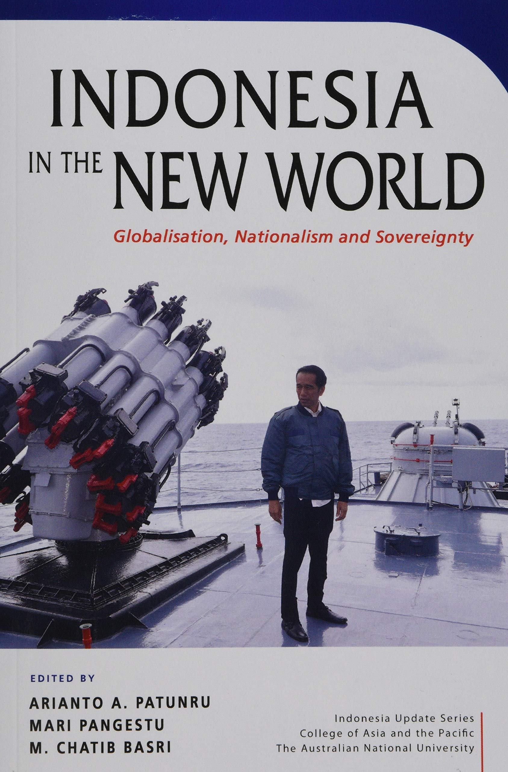 Indonesia in the New World: Globalisation, Nationalism and