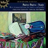 Saint-Saens, Ysaye: Rare Transcriptions For Violin And Piano