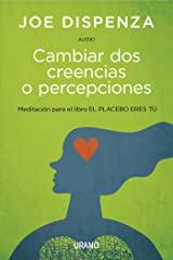 Cambiar Dos Creencias O Percepciones (Audio) (Spanish Edition) eBook Kindle