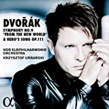 """Dvořák: Symphony No. 9 in E Minor, Op. 95 """"From the New World"""" & A Hero's Song, Op. 111"""