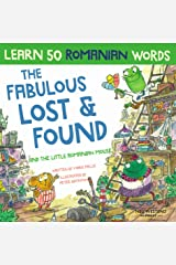 The Fabulous Lost & Found and the little Romanian mouse: laugh as you learn 50 Romanian words with this bilingual English Romanian kids book Kindle Edition