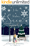 Like a Winter Snow: A Contemporary Sweet Romance