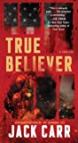 True Believer: A Thriller (2) (Terminal List)