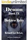 Demon IV: Darkness Rules (Mike Rawlins and Demon the Dog Book 4)