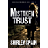 Mistaken Trust: a crime suspense thriller (Jewels Trust Book 1)