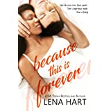 Because This Is Forever (To Be Loved Book 3)