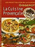 La cuisine provencale - recettes d'or