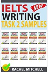 Ielts Writing Task 2 Samples: Ielts Writing Task 2 Samples: Over 450 High-Quality Model Essays for Your Reference to Gain a High Band Score 8.0+ In 1 Week (Box set of books 11-20))! Kindle Edition