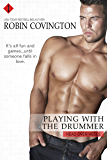Playing With the Drummer (Head Over Heels Book 3)
