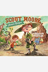 Scout Moore, Junior Ranger on the Colorado Plateau Hardcover