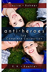 Anti-Heroes: The Complete Collection Kindle Edition
