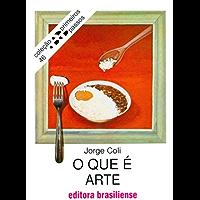 O que é arte (Primeiros Passos)