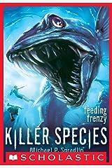 Killer Species #2: Feeding Frenzy Kindle Edition