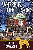 Where Is Henderson? (Sam Darling Mystery Book 5)