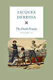 The Death Penalty, Volume II (The Seminars of Jacques Derrida)