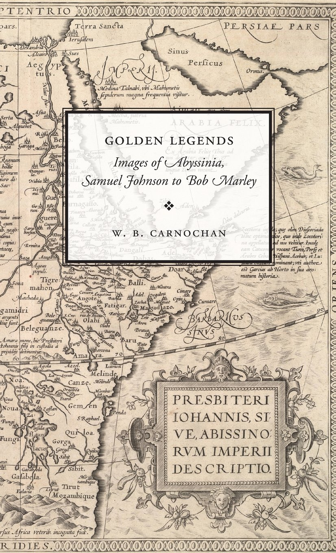Golden Legends: Images of Abyssinia, Samuel Johnson to Bob Marley (Stanford General Books)