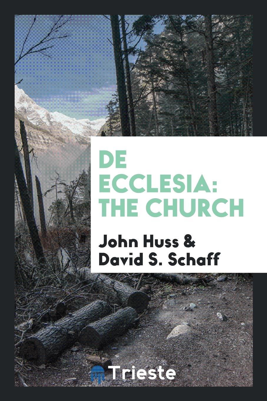 De Ecclesia: The Church pdf epub