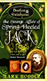 The Strange Affair of Spring-Heeled Jack (Burton & Swinburne)