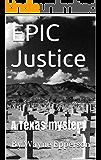 EPIC Justice (Frank Knott Crime/Adventure Series Book 3)