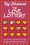 The Love Lottery: a comic tale of lessons in life, love, dating and the odd samosa party