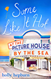 Some Like It Hot at the Picture House by the Sea: Part Four