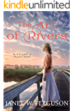 The Art of Rivers: A Coastal Hearts Novel